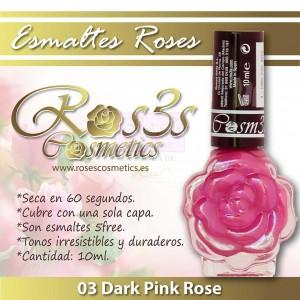 ESMALTE ROS3S: 03 DARK PINK ROSE